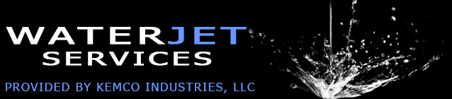 Waterjet Services by KEMCO Industries